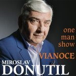 events/2019/10/admid0000/images/orig_MIROSLAV_DONUTIL___VIANOCE_one_man_show_is21_20196485211.jpg